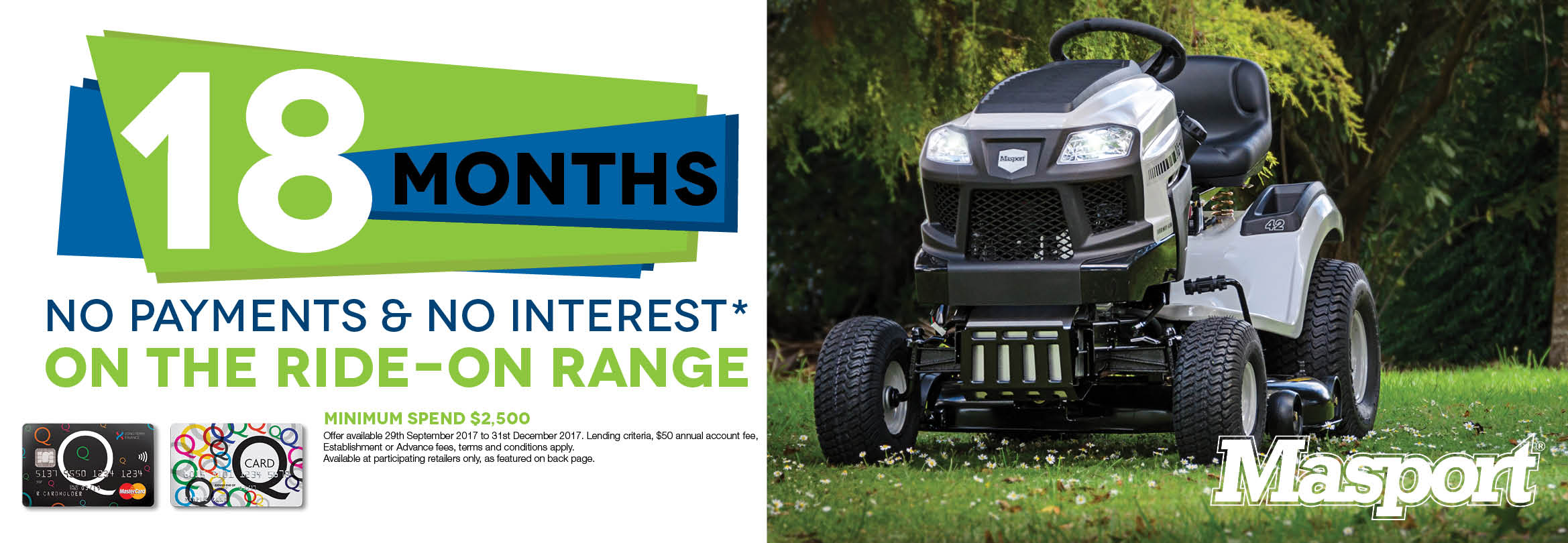 18 Months No Payments & No Interest* On the Ride-On Range 2017